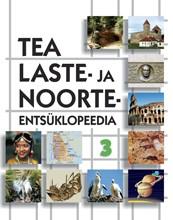 TEA laste- ja noorteentsüklopeedia III köide