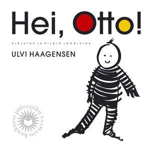 Hei, Otto
