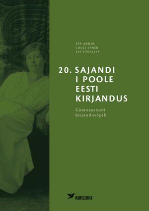 20. sajandi I poole eesti kirjandus
