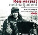 Regivärsist netinaljadeni. CD-antoloogia