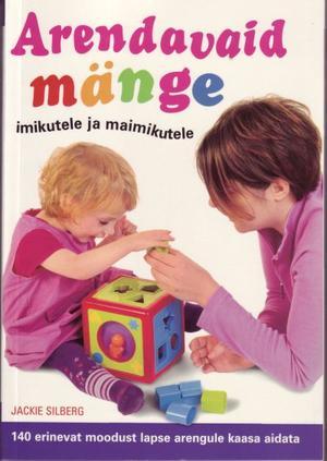 Arendavaid mänge imikutele ja maimikutele
