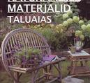Naturaalsed materjalid taluaias