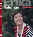 Erika Salumäe. Jääda ellu